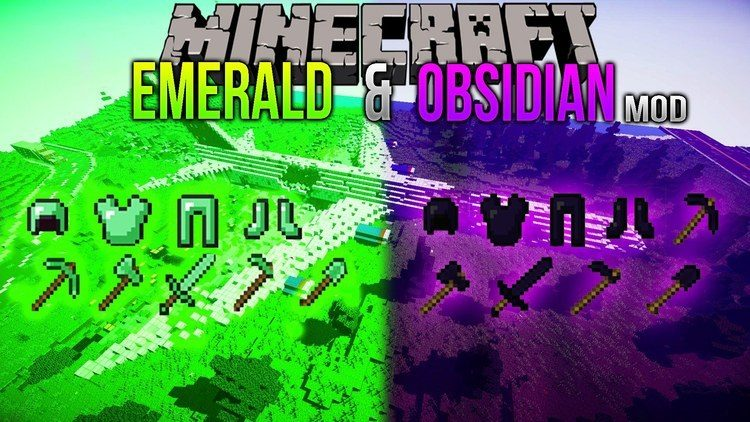 Emerald and Obsidian Mod 0