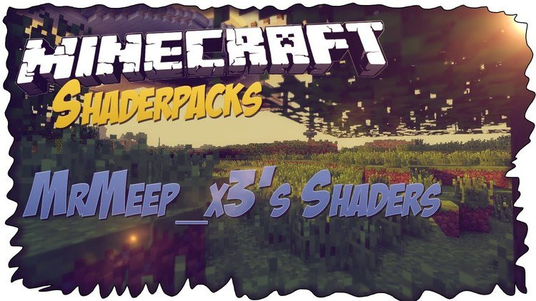 MrMeep_x3's Shaders for Minecraft All versions Logo