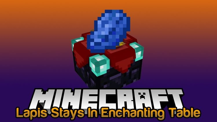 Lapis Stays In The Enchanting Table Mod for Minecraft Logo