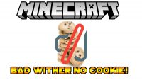 Bad Wither No Cookie!