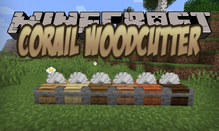 Corail Woodcutter mod for Minecraft logo
